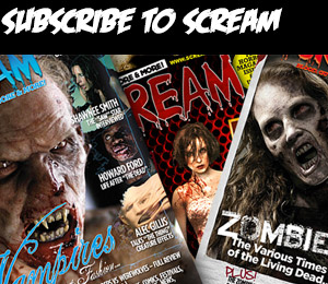 Subscribe to Scream Magazine