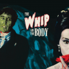 Win THE WHIP AND THE BODY On Blu-ray