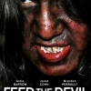 Feed The Devil Gets New Poster