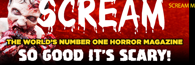 Scream Horror Magazine