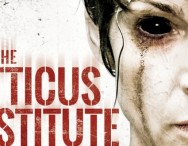 Win A Copy Of The Atticus Institute On DVD