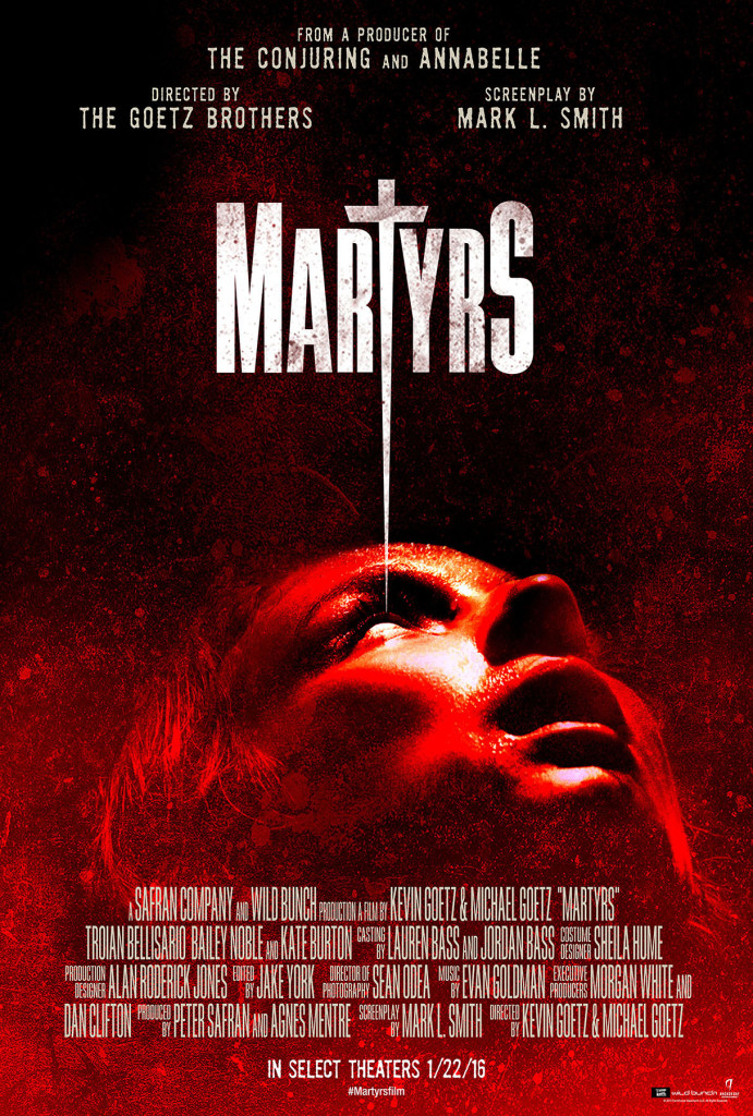 New Poster and Image Gallery from Martyrs (2016) - THE ...