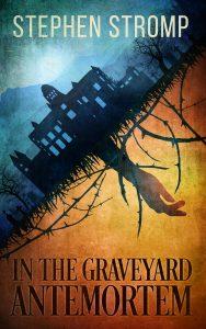 In the Graveyard Antemortem - Ebook