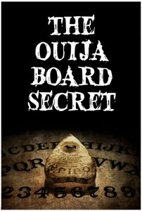 THE OUIJA BOARD SECRET - Horror Short Film - Poster