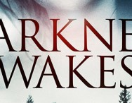 Win A Copy Of DARKNESS WAKES on DVD