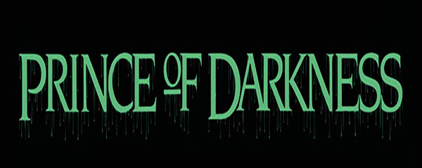 Win a Blu-ray copy of PRINCE OF DARKNESS